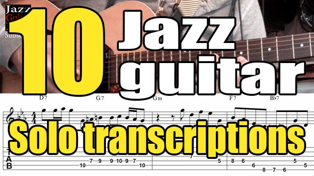 10 jazz guitar solo transcriptions