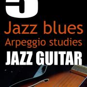 5 jazz blues arpeggio studies PDF eBook