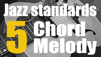 5 jazz standards chord melody