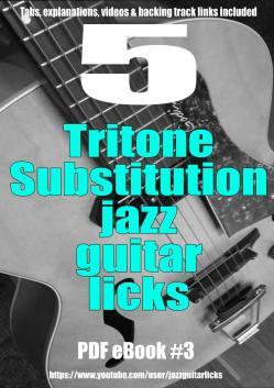 5 tritone substitution jazz guitar licks ebook light