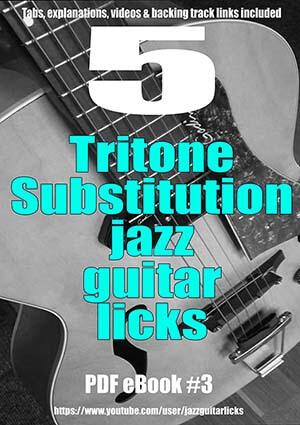 5 tritone substitution jazz guitar licks ebook