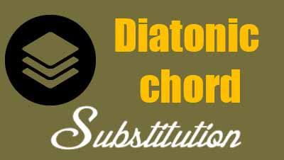 Diatonic chord substitution lesson
