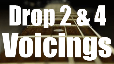 Drop 2 and 4 voicings
