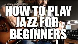 How to play jazz for beginners
