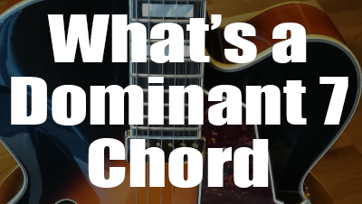 What s a dominant 7 chord