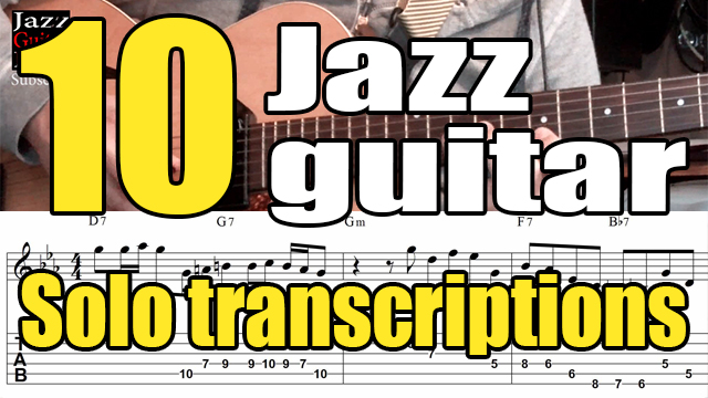 10 jazz guitar solo transcriptions