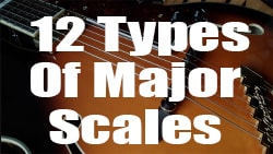 12 types of major scales