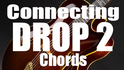 Connecting drop 2 chords