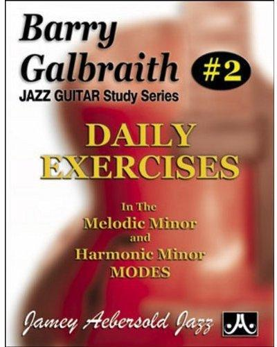 Daily exercises in the melodic minor harmonic minor modes by barry galbraith