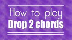 How to play drop 2 chords on guitar