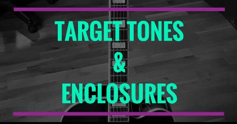 Enclosures and target tones