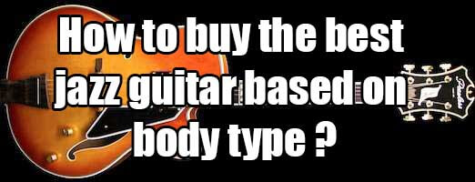How to buy the best jazz guitar