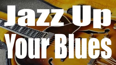 Jazz up your blues on guitar