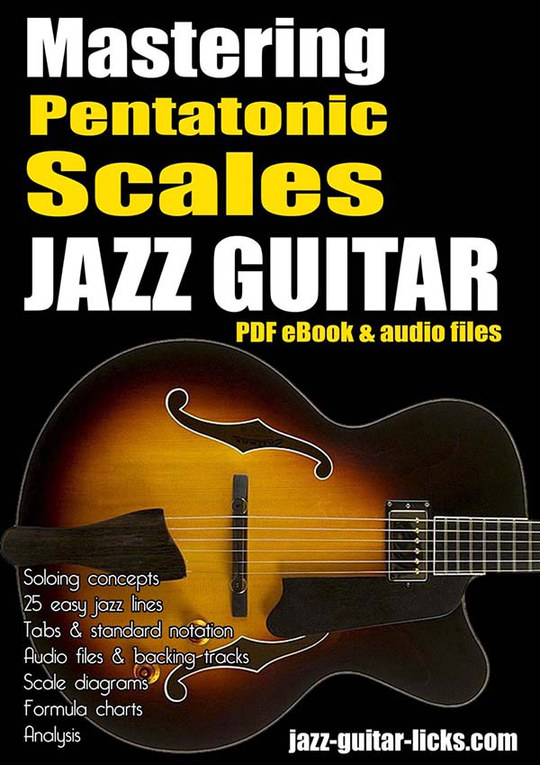 Jazz guitar method - Mastering the pentatonic scales