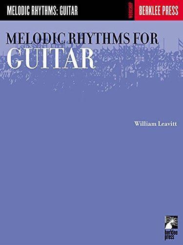 Melodic rhythms for guitar by william leavitt