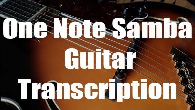 One note samba guitar transcription