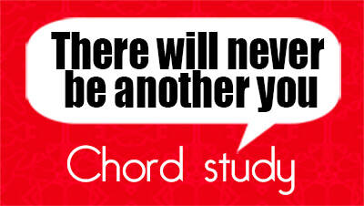 There will never be another you - Guitar chord study