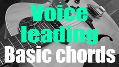 Voice leading basic chords